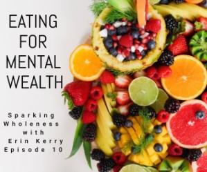 Eating for Mental Wealth