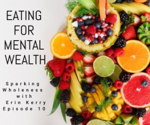 Eating for Mental Wealth